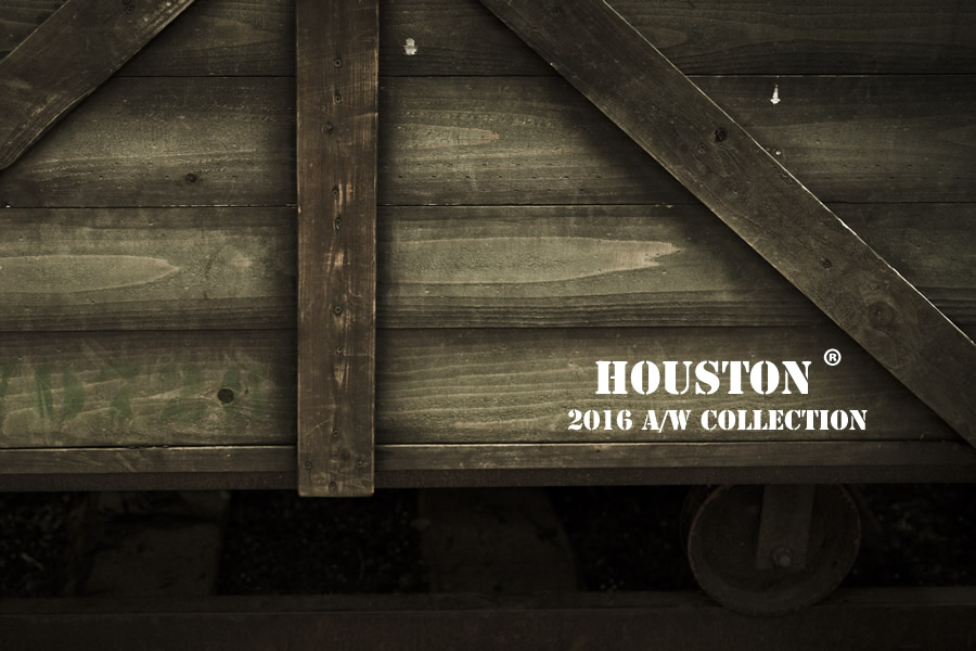 HOUSTON 2016 aw COLECTION